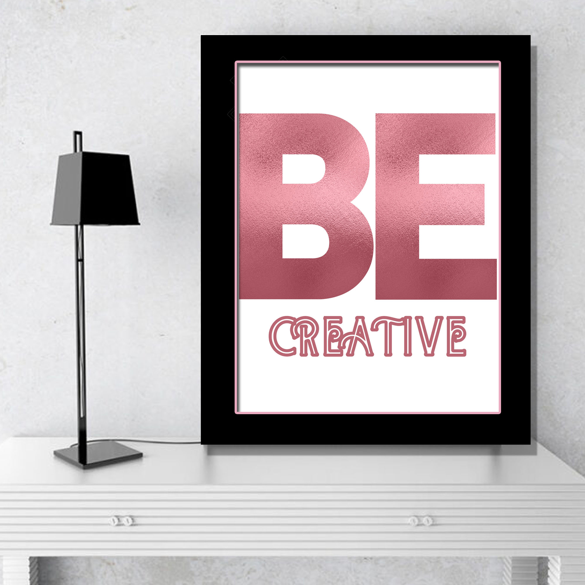 Be Creative Rose Gold Office Poster